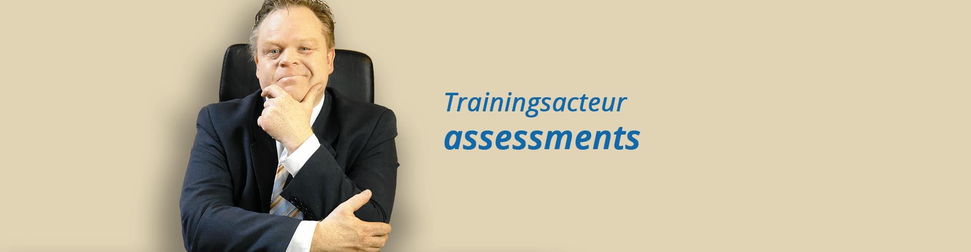 Trainingsacteur assessments